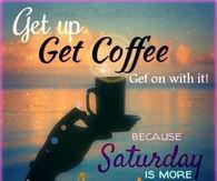 Saturday is upon us!! #saturdayCoffee