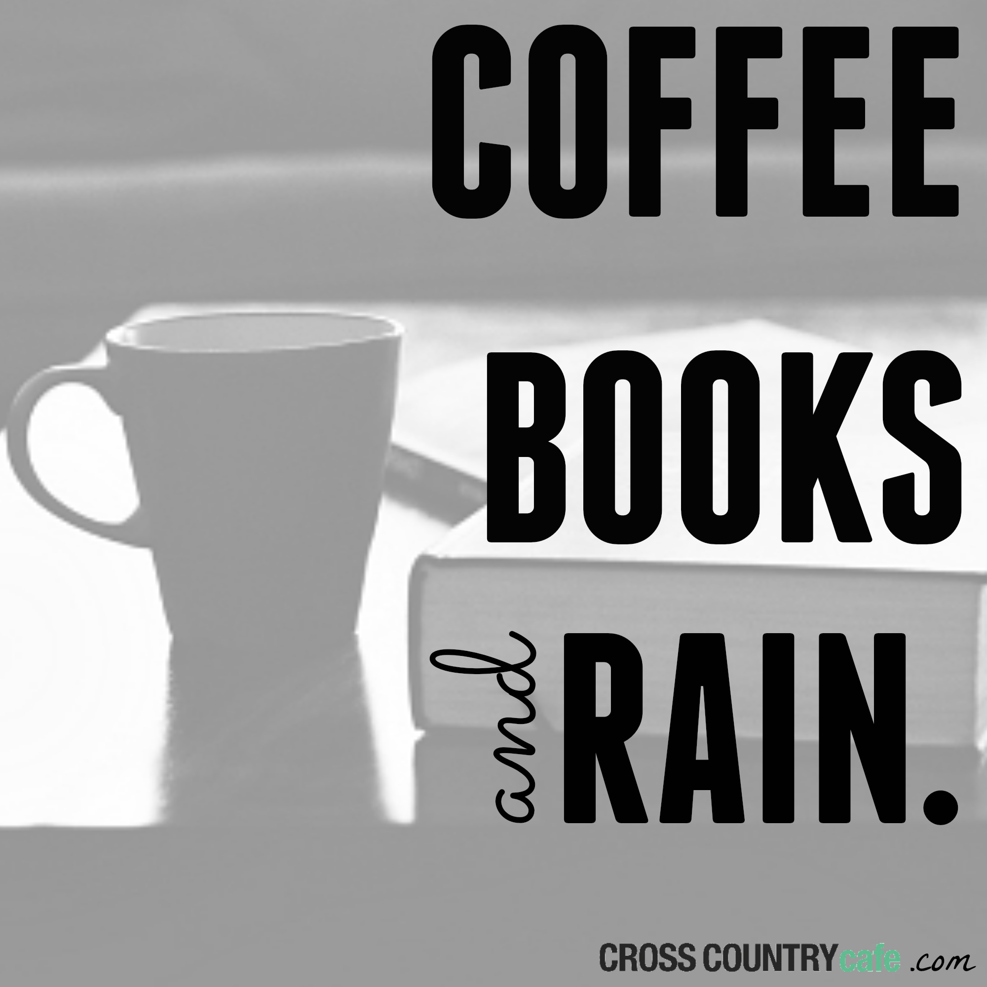 #bookQuote Coffee Books and rain