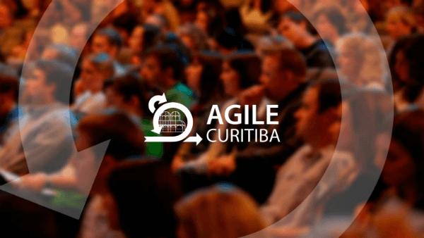Vem aí a Agile Curitiba Conference