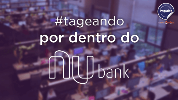 Por dentro do Nubank