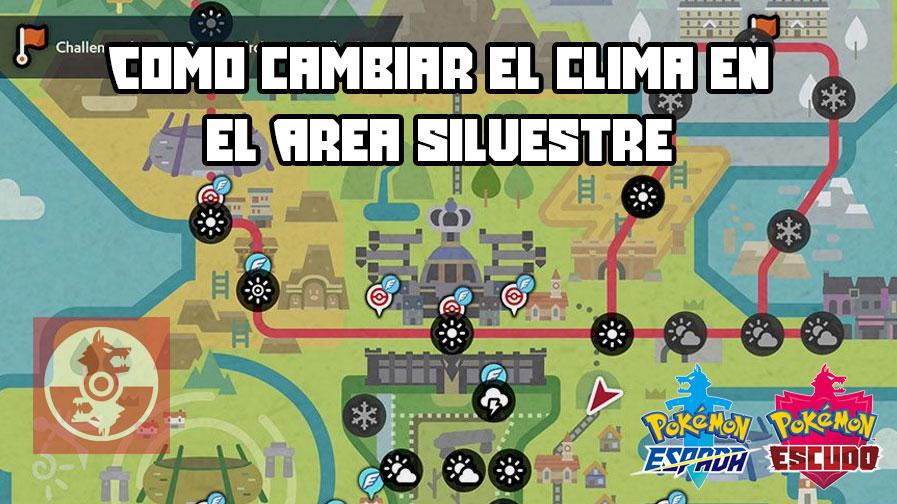 ▷ Como cambiar el clima en el área silvestre de Pokémon Espada y Escudo