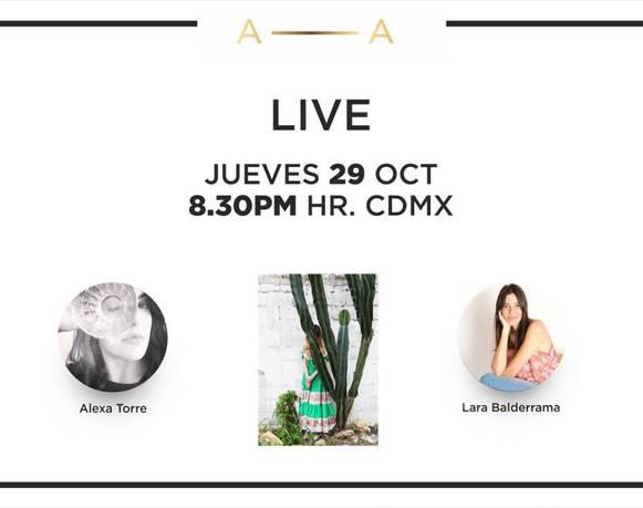 Conversación Live entre Alexa Torre y Lara Balderrama