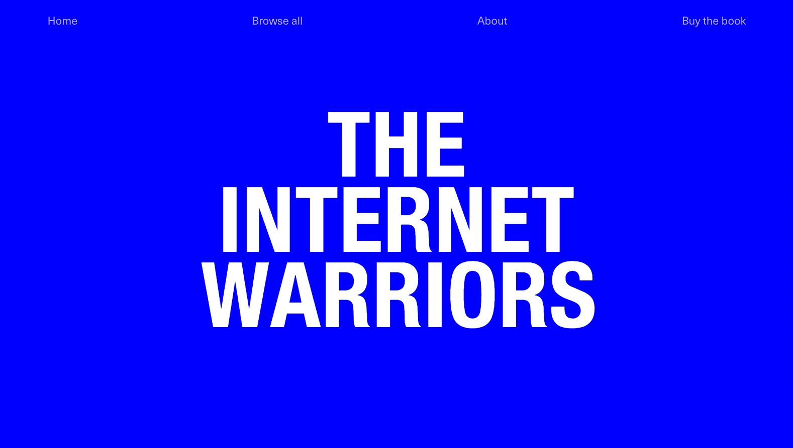 The Internet Warriors