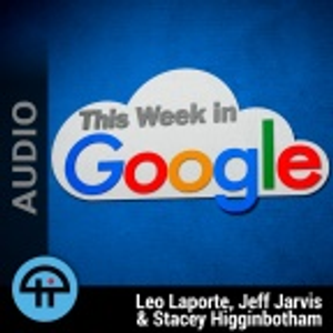This Week in Google (Audio)