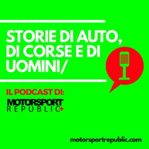 Il podcast di Motorsport Republic+