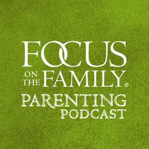 Focus on Parenting Podcast