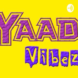 Yaad Vibez