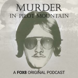 Murder in Pilot Mountain: A 40 Year Mystery