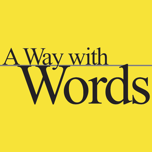 A Way with Words: language, linguistics, and callers from all over