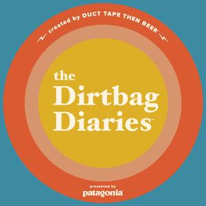 The Dirtbag Diaries