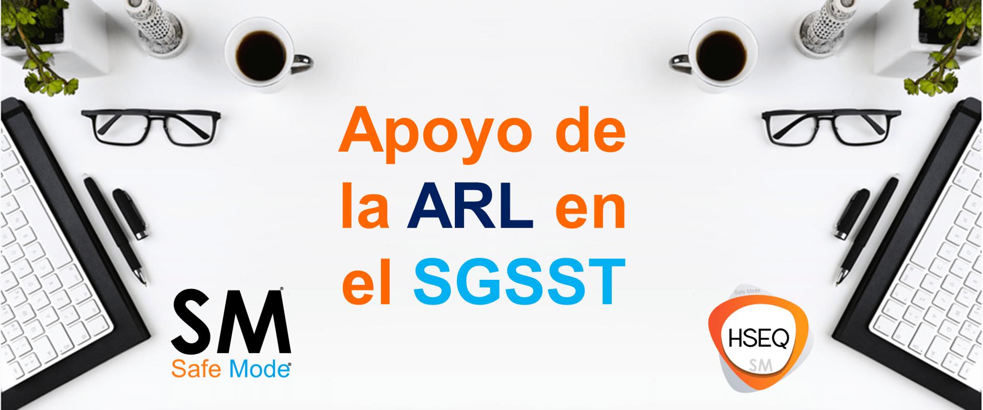 Apoyo de la ARL en el SGSST