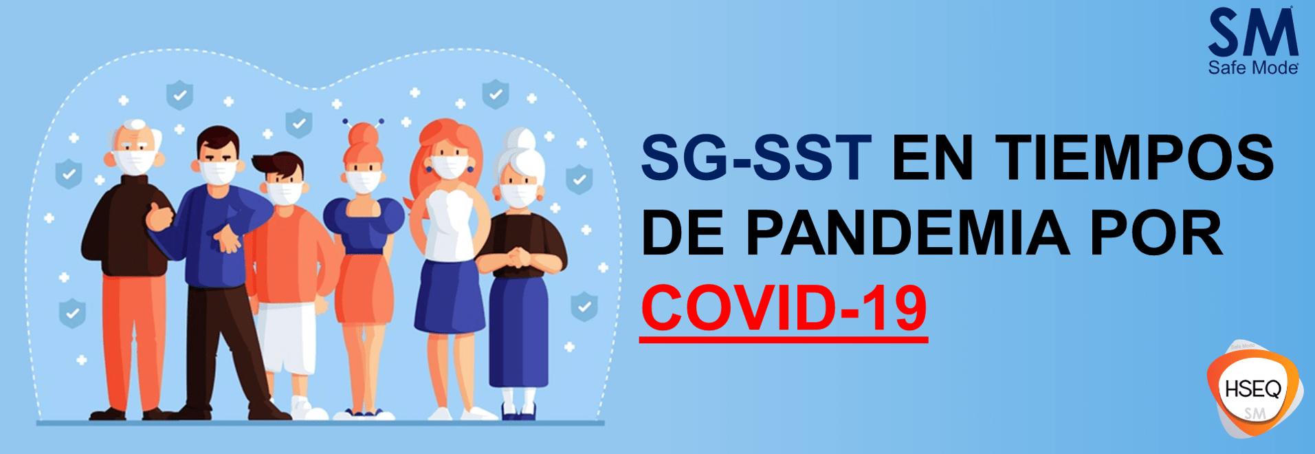 SG-SST en Tiempos de Pandemia por COVID-19