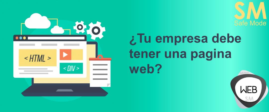 ¿Por que tener pagina web para tu empresa o negocio?