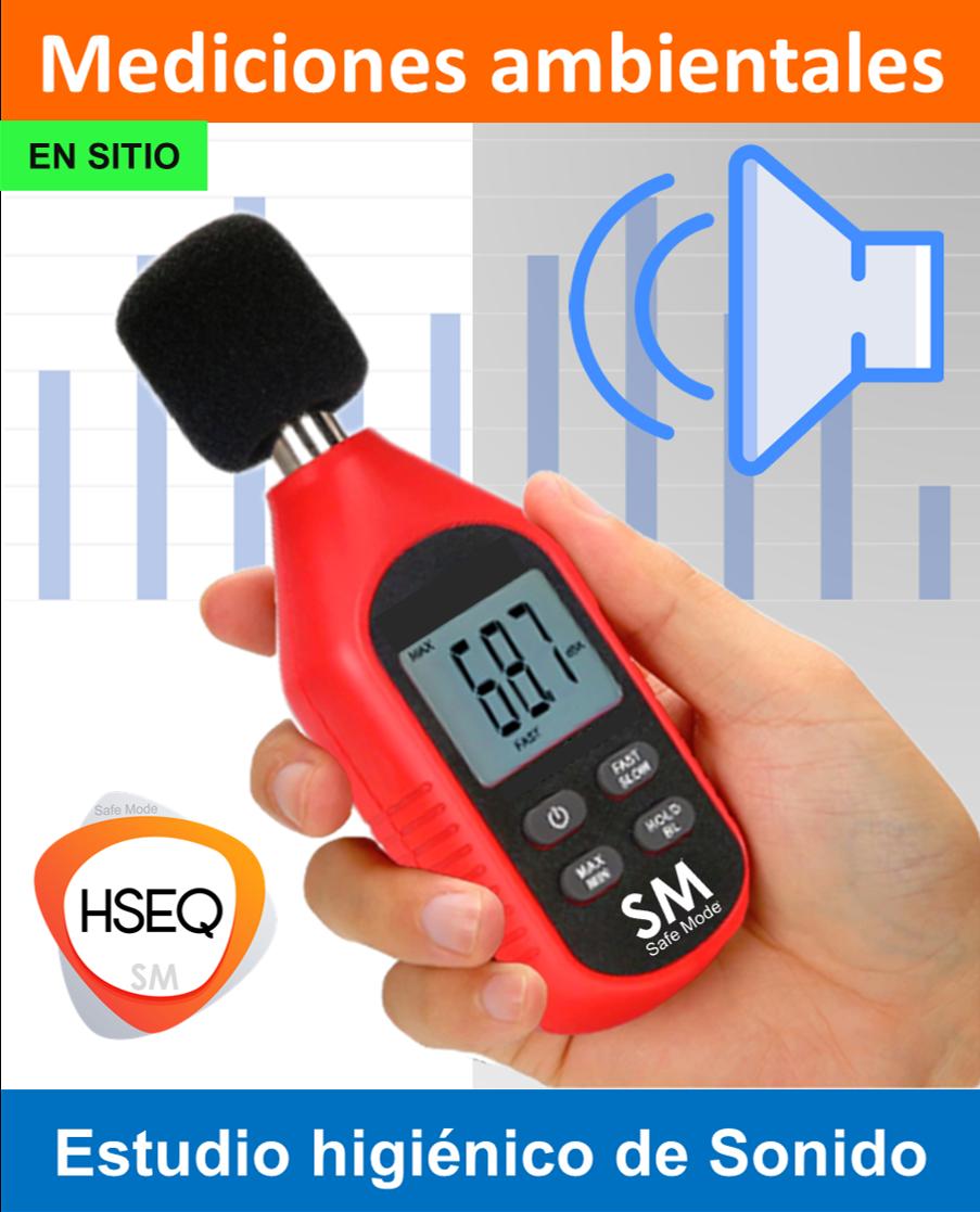 Mediciones Ambientales – Estudios Higiénicos de ruido y sonido