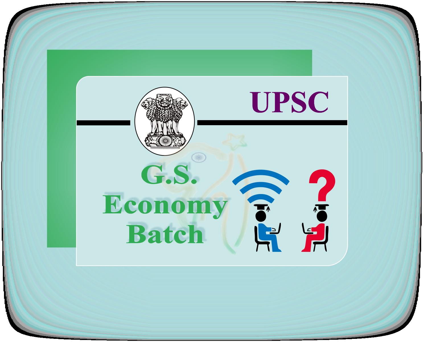 UPSC GS- Economy Batch
