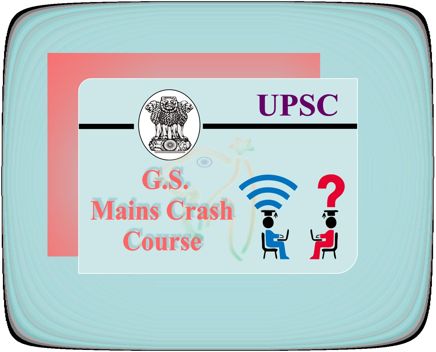 UPSC GS Mains Crash Course
