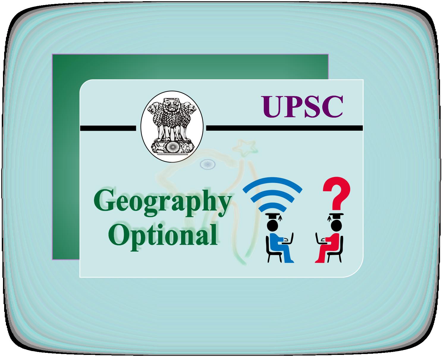 UPSC Geography Optional