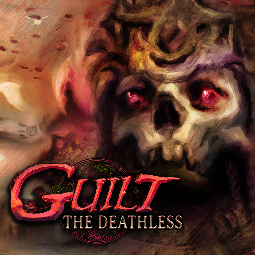 GUILT: The Deathless