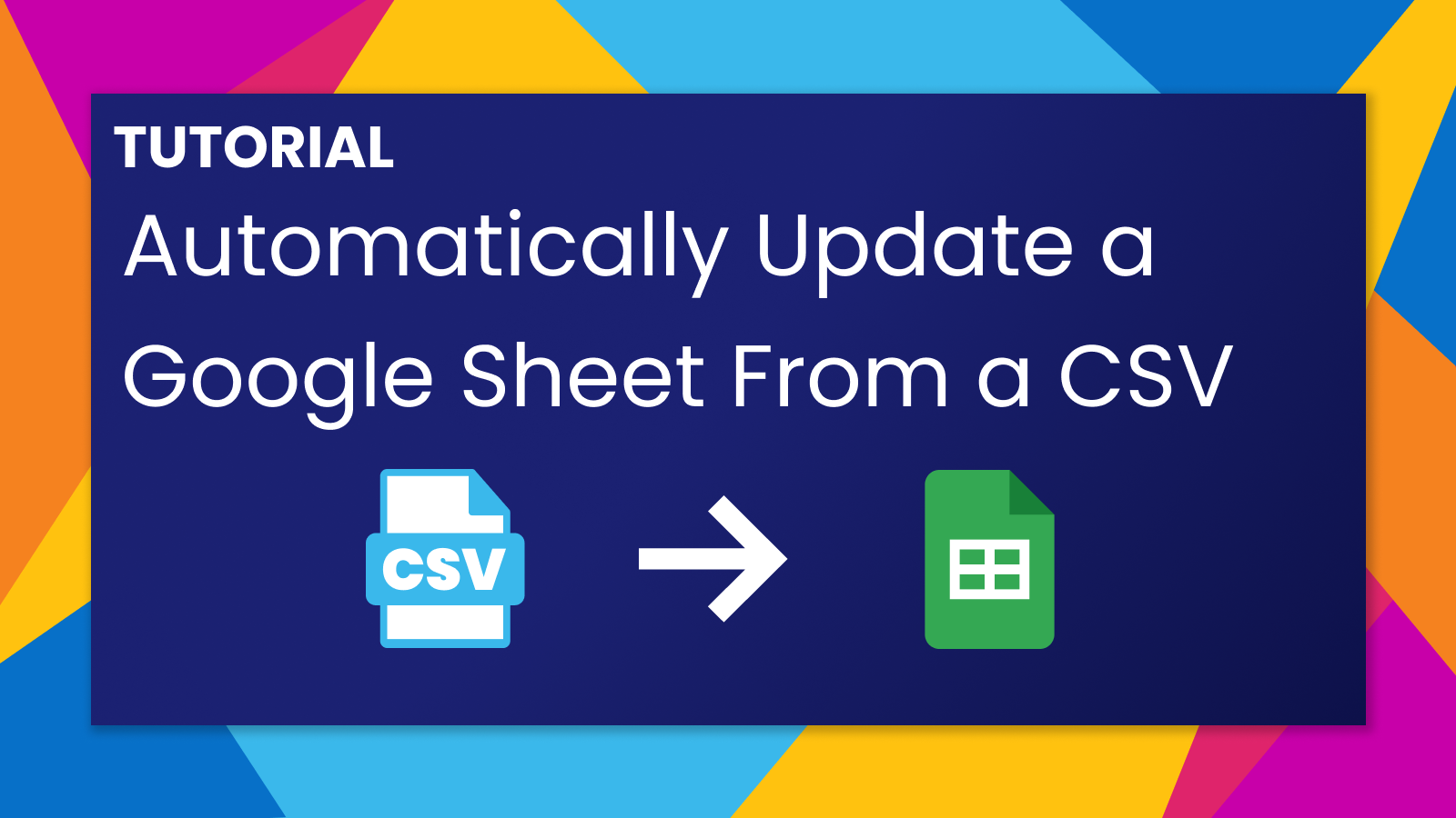 Automatically Update a Google Sheet From a Hosted CSV