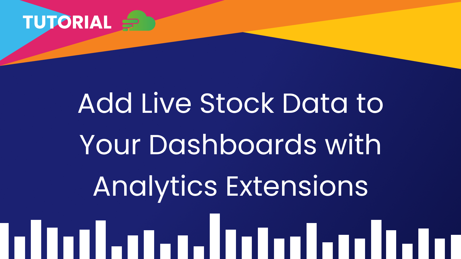 How To Add Live API Data to Your Dashboards with Analytics Extensions