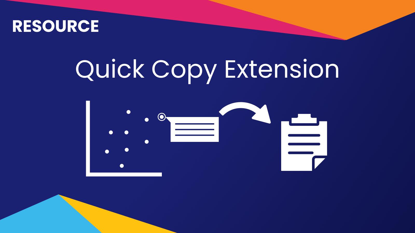 Quick Copy Extension