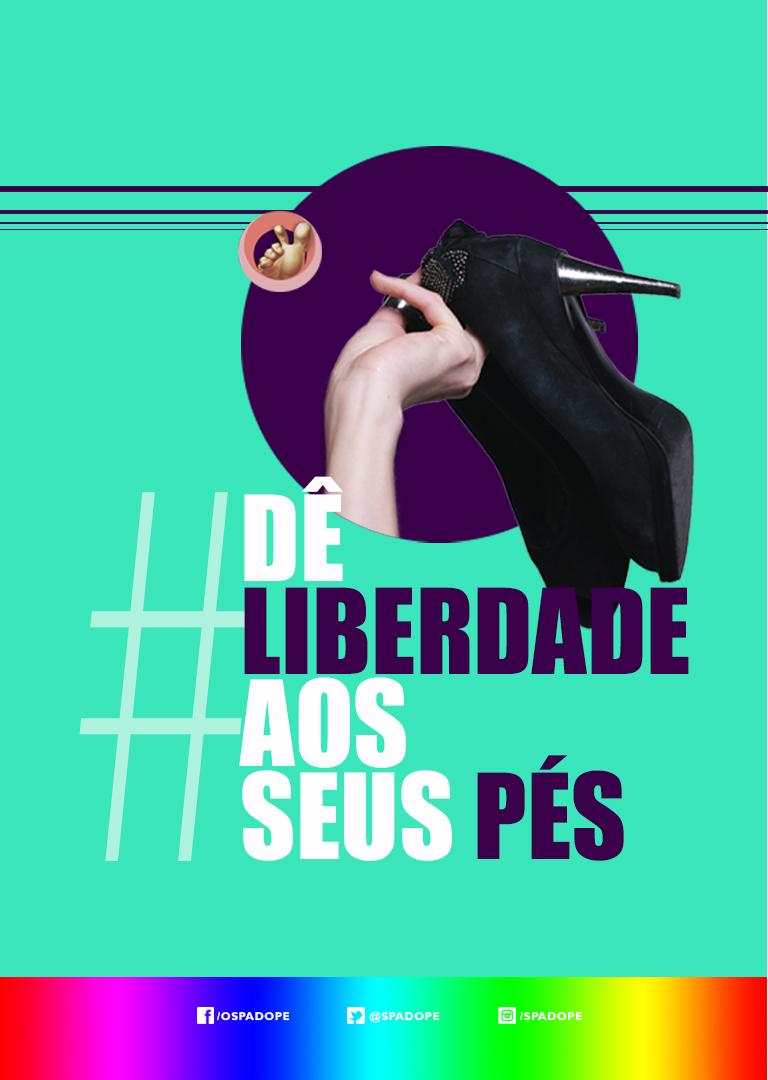 Dê , liberdade , aos seus pés, Pés , Spé, Pés Livres