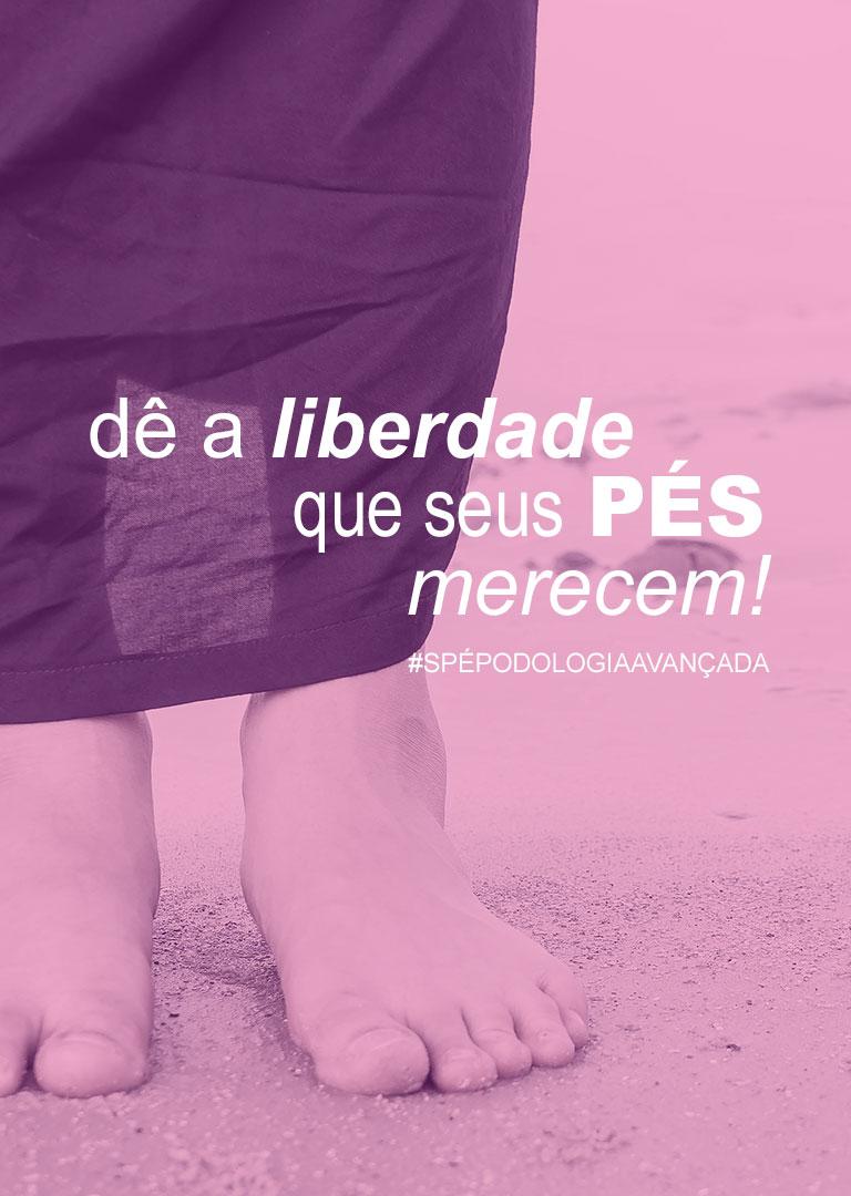 Dê a liberdade que seus pés merecem
