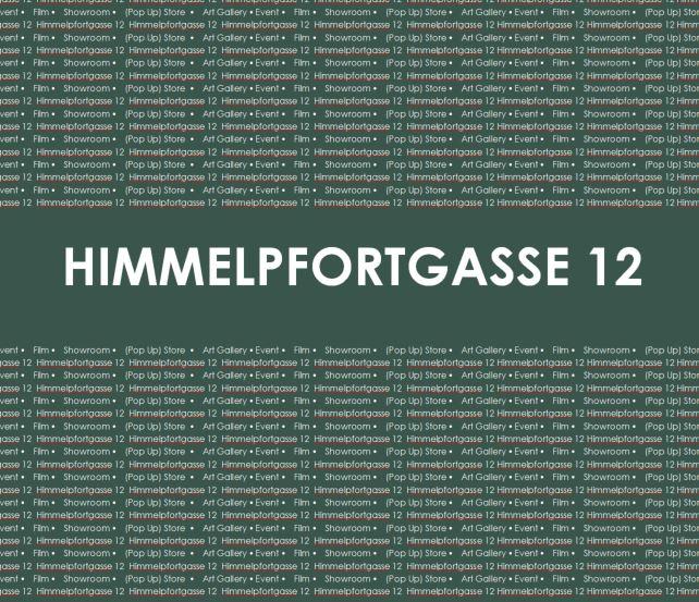 Himmelpfortgasse - ARTGALLERY • EVENTS • FILM • (POP UP) STORE