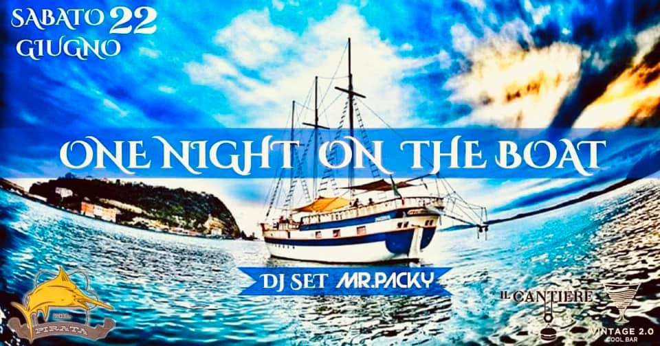 One Night On the Boat