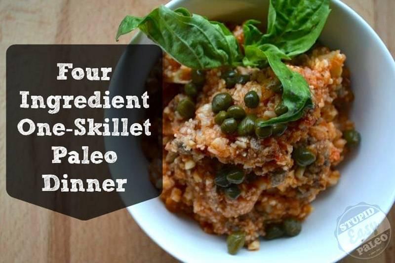 One Skillet Paleo Dinner Recipe