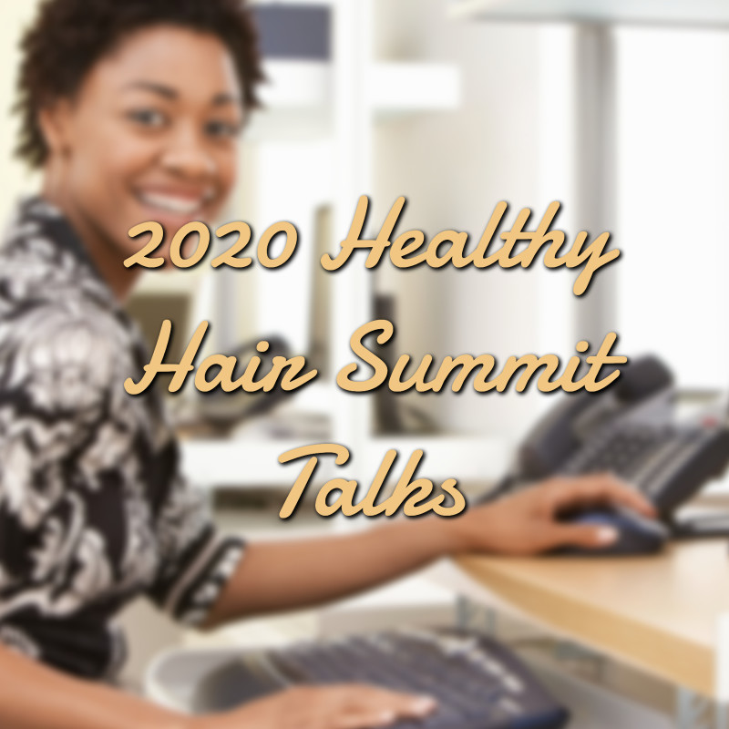 2020 Healthy Hair Summit Fall