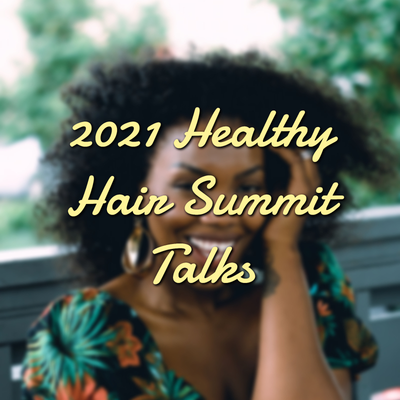 2021 Healthy Hair Summit