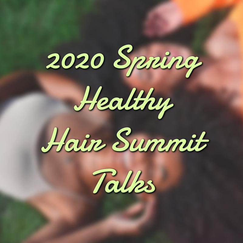 2020 Healthy Hair Summit Spring