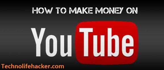 Earn money from youtube channel?- technolifehacker.com