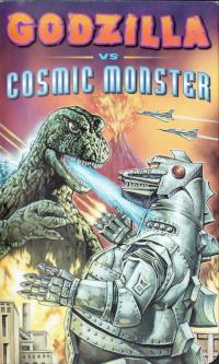 Cover art for Godzilla vs Cosmic Monster VHS