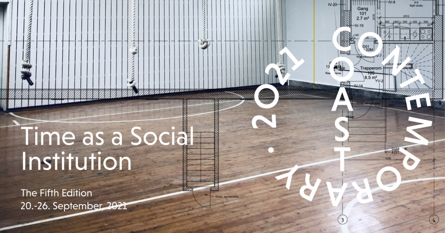 Time as a Social Institution - Coast Contemporary 2021