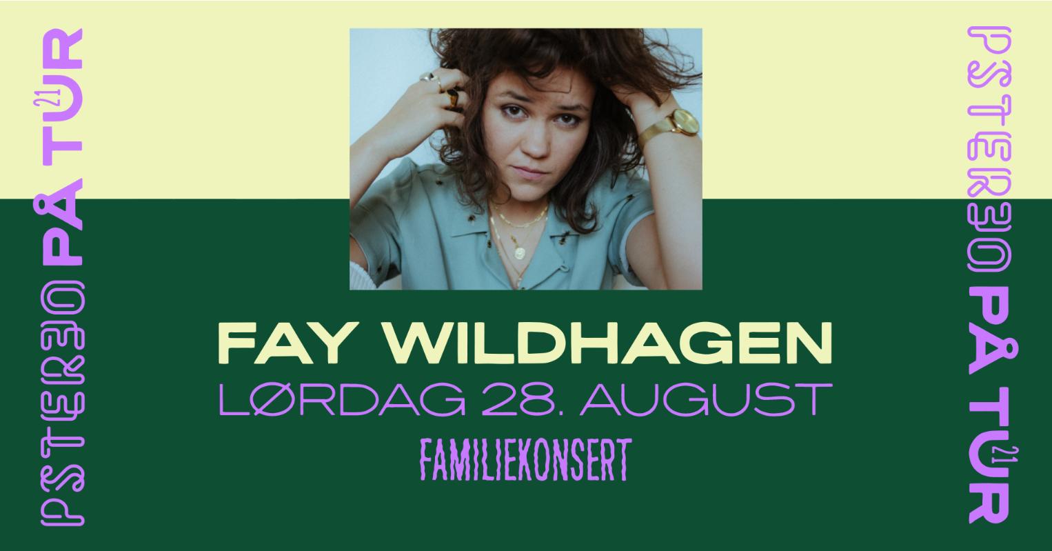 Pstereo på tur: Fay Wildhagen (familiekonsert)