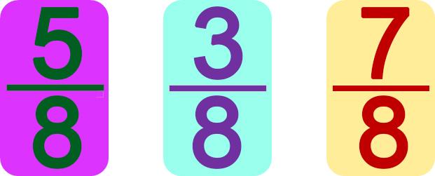 five-eighths, three-eighths, seven-eighths