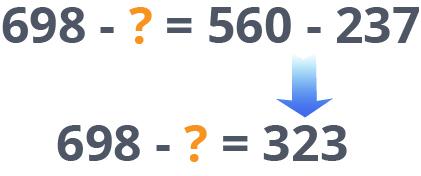 698 - ? = 560 - 237