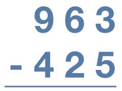 963 - 425 = ?