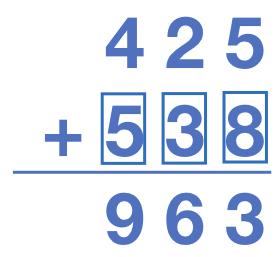 425 + 538 = 963