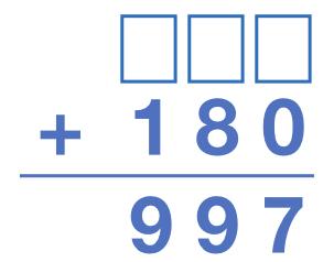 _____ + 180 = 997