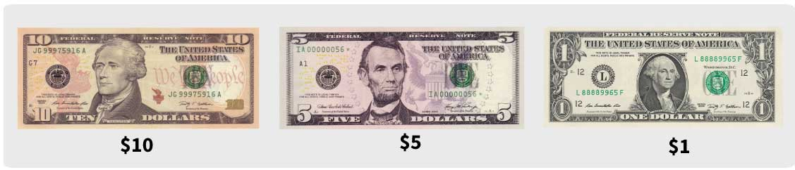 $10, $5, $1