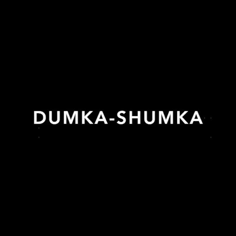 Dumka-Shumka