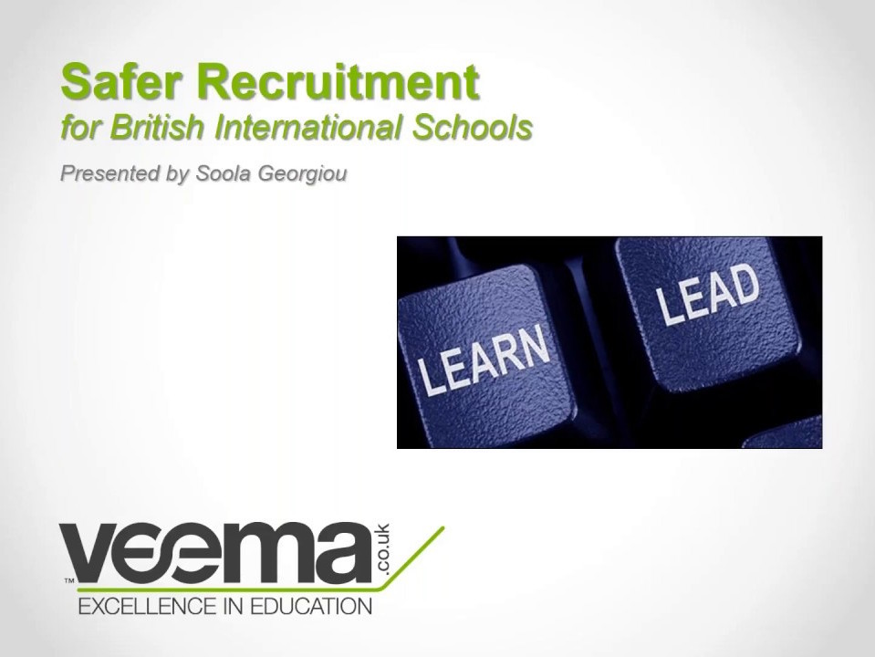 Safer Recruitment for British International Schools