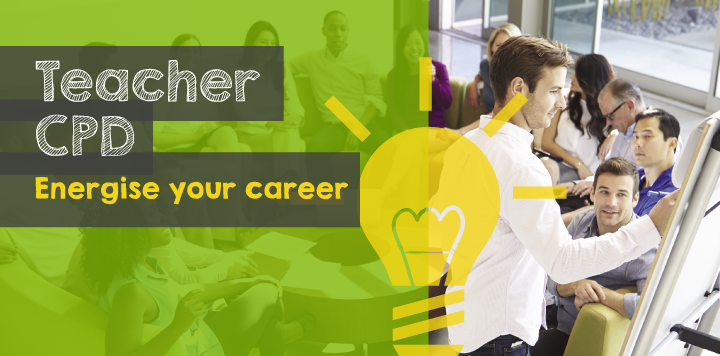 Teacher CPD - energise your career