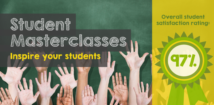 Student masterclasses -  inspire your students