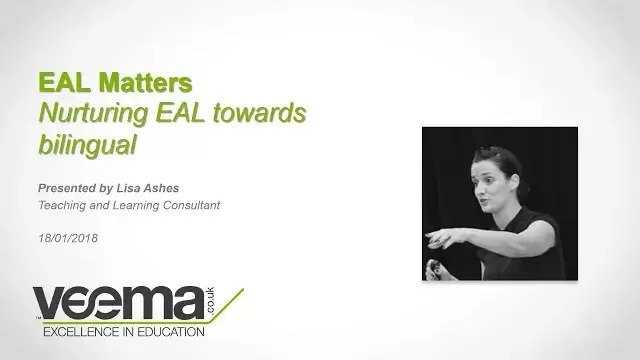 EAL Matters: Nurturing EAL towards Bilingual — Webinar
