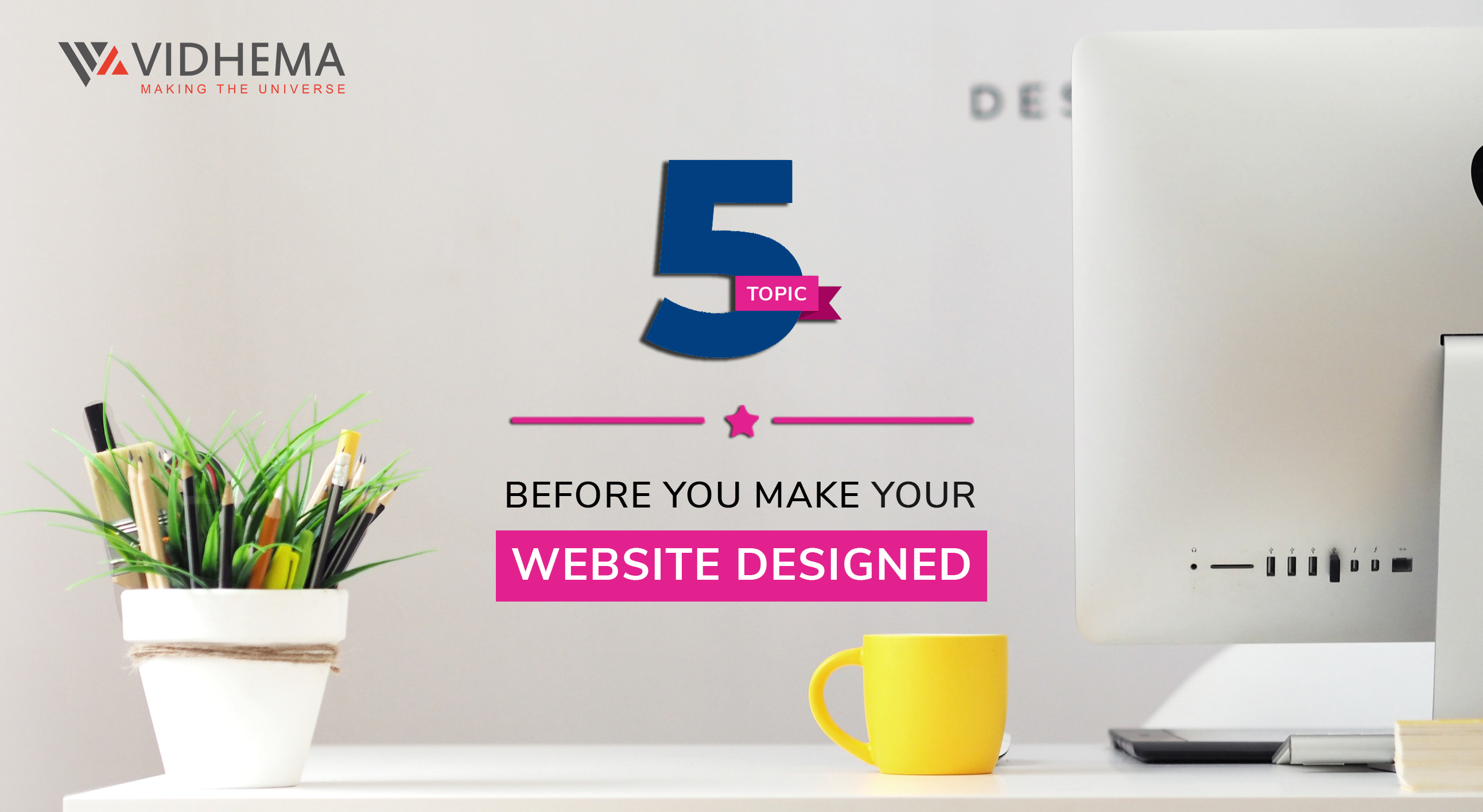 5 Topics Before You Make Your Web Site Designed