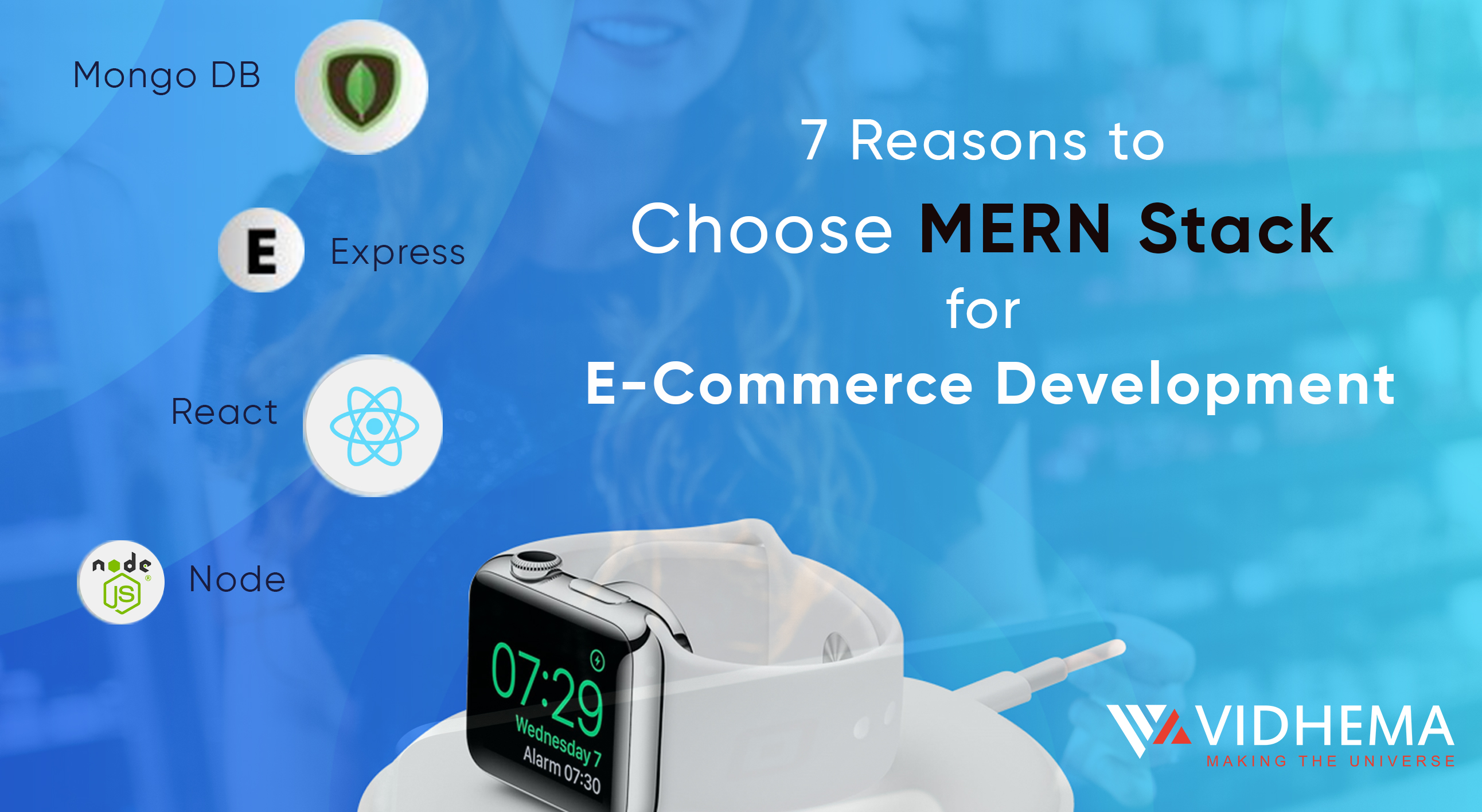 7 Reasons to Choose MERN Stack for E-Commerce Development